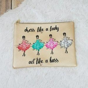 Dress Like a Lady Act Like a Boss Pouch Bag